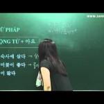 Bài 10: Động từ trong Tiếng Hàn – Nhập môn (phần 2)