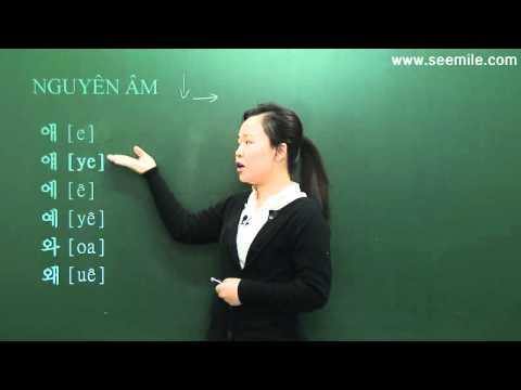 Bài 1: Nguyên âm trong tiếng Hàn – Nhập môn