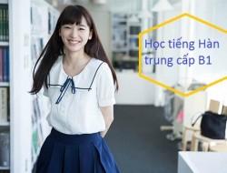 Khóa học tiếng Hàn trung cấp B1
