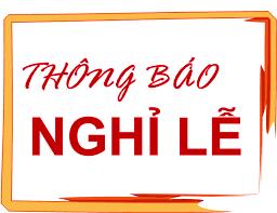 Thông báo lịch nghỉ lễ Giỗ Tổ Hùng Vương năm 2017