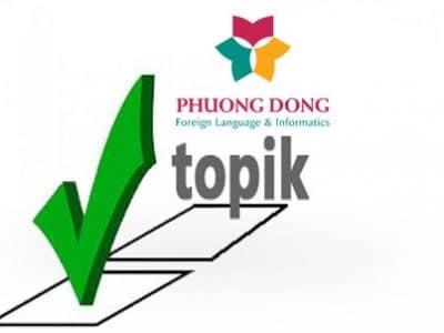 Khóa học luyện thi Topik tiếng Hàn hiệu quả tại trung tâm Ngoại ngữ Phương Đông
