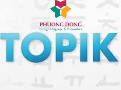 Thi đỗ Topik 4 trong vòng 7 tháng cùng Ngoại ngữ Phương Đông