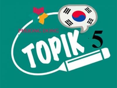 Thi đỗ Topik 5 trong vòng 9,5 tháng cùng Ngoại ngữ Phương Đông