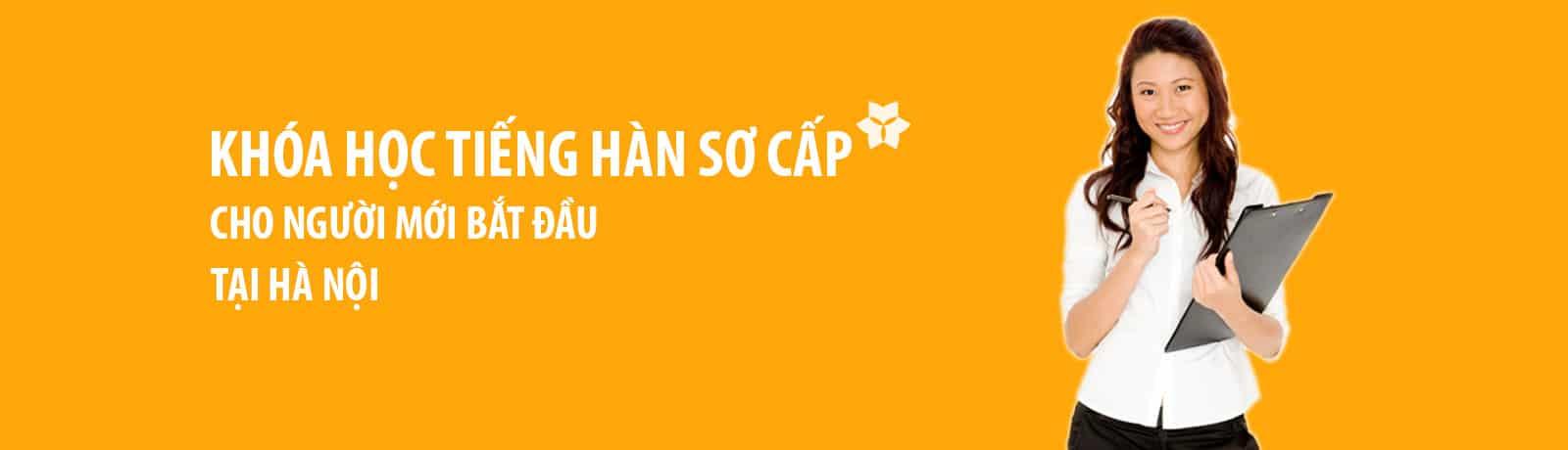 Khóa học tiếng Hàn cho người mới bắt đầu tại Hà Nội