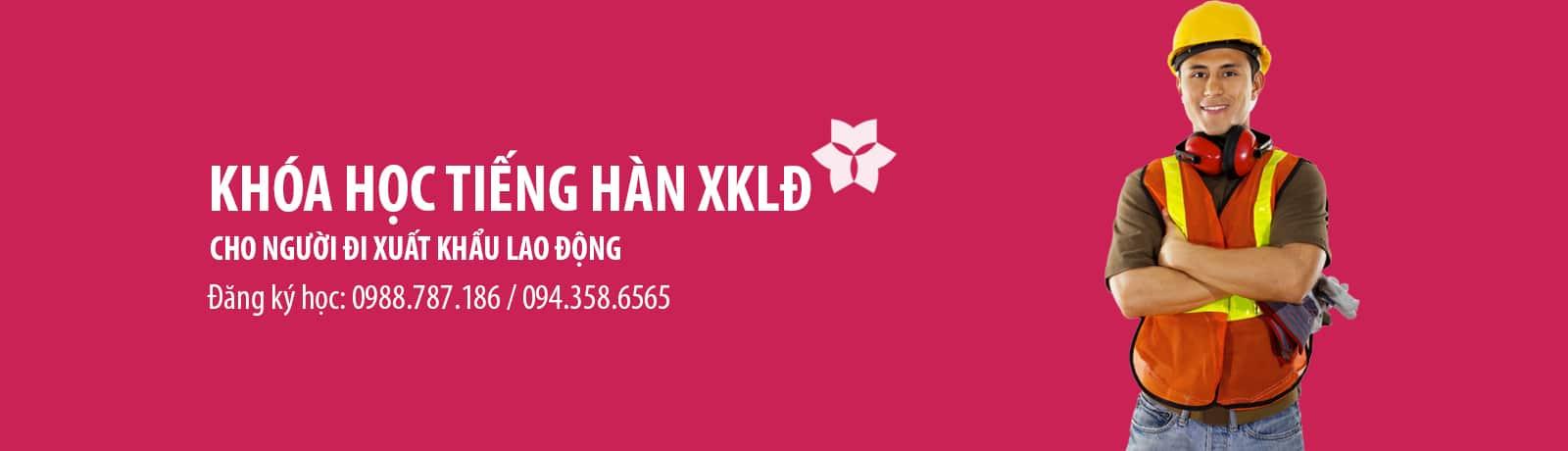 Khóa học tiếng Hàn xuất khẩu lao động tại Hà Nội