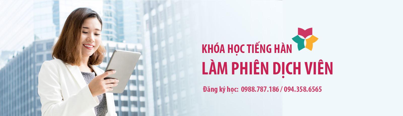 Khóa học phiên dịch tiếng Hàn tại Hà Nội